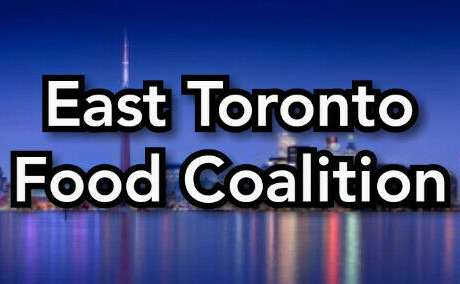 Wanted: East Toronto Food Coalition Needs Your Help Urgently